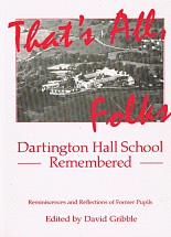 That's all, folks: Dartington Hall School Remembered
